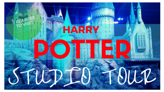 Top 5 reasons to visit Harry Potter London Studio Tour